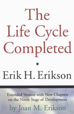 The Life Cycle Completed (Extended Version) - Erik H. Erikson