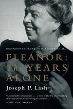 Eleanor : The Years Alone - Joseph P. Lash