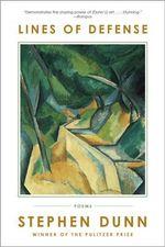 Lines of Defense - Poems : Poems - Stephen Dunn
