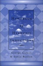 Handbook of Hypnotic Inductions : Norton Professional Books - George Gafner