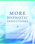 More Hypnotic Inductions - George Gafner