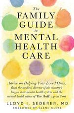 The Family Guide to Mental Health Care - Lloyd I. Sederer