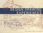 Design Drawing Experiences 2000 - William Kirby Lockard