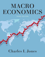 Macroeconomics (Third Edition) - Charles I. Jones