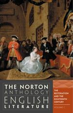 The Norton Anthology of English Literature : Volume C Restorati on & 18 Century : 9th Edition - Stephen Greenblatt