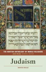 The Norton Anthology of World Religions : Judaism