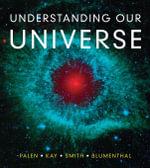 Understanding Our Universe - Stacy E. Palen