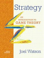 Strategy : An Introduction to Game Theory - Joel Watson