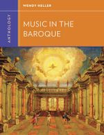 Anthology for Music in the Baroque - Wendy Heller