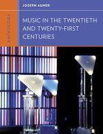 Anthology for Music in the Twentieth and Twenty-First Centuries - Joseph Auner