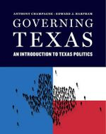 Governing Texas - Anthony Champagne