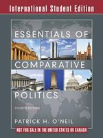 Essentials of Comparative Politics : Natural Resources, Local Nationalism, and Violent ... - Patrick H. O'Neil