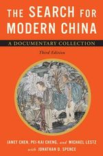 The Search for Modern China : Document History - Jonathan D. Spence