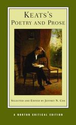 Keats's Poetry and Prose : Norton Critical Edition - John Keats