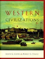 History of Western Civilizations : v. 1 - Judith Coffin