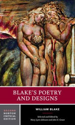 Blake's Poetry and Designs : Illuminated Works, Other Writings, Criticism - William Blake