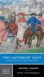 The Canterbury Tales : Fifteen Tales and the General Prologue - Geoffrey Chaucer