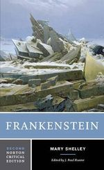 Frankenstein : Norton Critical Editions - Mary Wollstonecraft Shelley