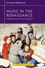 Music in the Renaissance - Richard Freedman