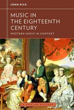 Music in the 18th Century - John A. Rice