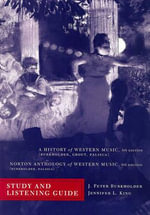 A History of Western Music : Study Guide and Listening Guide - J. Peter Burkholder