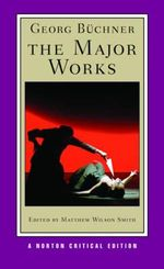 The Georg Buchner : The Major Works - Georg Buchner