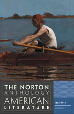 The Norton Anthology of American Literature 1865-1914  : v. C : 8th Edition