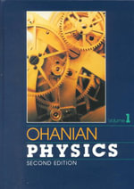 Physics 2E Combined (Expanded) Volume 1 + Volume 2 : Excel Maths Early Skills Ages 3-4: Book 3 of 10 - Ohanian