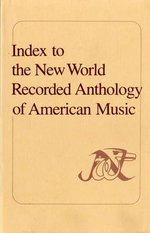 Index to the New World Recorded Anthology of American Music - Elizabeth A. Davis