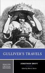 Gulliver's Travels : Based on the 1726 Text : Contexts, Criticism - Jonathan Swift