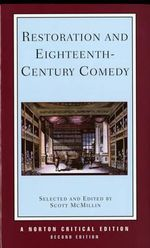 Restoration and Eighteenth-century Comedy : Norton Critical Edition