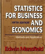 Statistics for Business and Economics : Methods and Applications - Edwin Mansfield