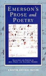 Emerson's Prose and Poetry : Norton Critical Edition - Ralph Waldo Emerson