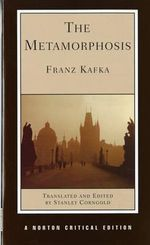 The Metamorphosis : Norton Critical Edition - Franz Kafka