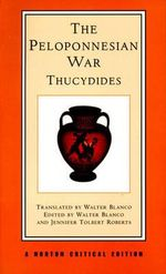 History of the Peloponnesian War : Norton Critical Edition - Thucydides