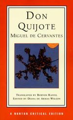 Don Quixote : Norton Critical Edition - Miguel de Cervantes Saavedra
