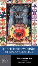 The Selected Writings of Edgar Allan Poe : Norton Critical Edition : 1st Edition - Edgar Allan Poe