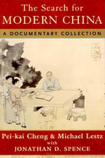 The Search for Modern China : A Documentary Collection - Michael Lestz
