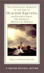 Interesting Narrative of the Life of Olaudah Equiano, or Gustavus Vassa, the African, Written by Himself : An Authoritative Text - Olaudah Equiano