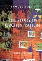 The Study of Orchestration - Samuel Adler