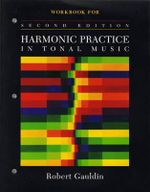 Harmonic Practice in Tonal Music : Workbook : 2nd Edition - Robert Gauldin