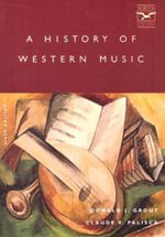 A History of Western Music - Donald Jay Grout