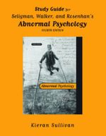 Study Guide : For Abnormal Psychology - Kieran Sullivan