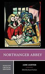 Northanger Abbey : Norton Critical Editions - Jane Austen