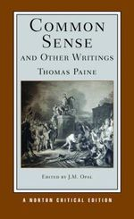 Common Sense and Other Writings : Authoritative Texts, Contexts, Interpretations - Thomas Paine
