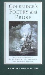 Coleridge's Poetry and Prose : Authoritative Texts Criticism - Samuel Taylor Coleridge