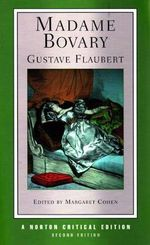 Madame Bovary : Contexts, Critical Reception - Gustave Flaubert