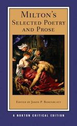 Milton's Selected Poetry and Prose : Authoritative Texts, Biblical Sources, Criticism - John Milton