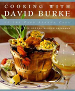Cooking with David Burke - David Burke