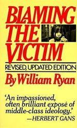 Blaming the Victim : Vintage Ser. - William Ryan